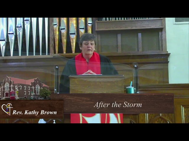 After the Storm - Rev. Kathy Brown