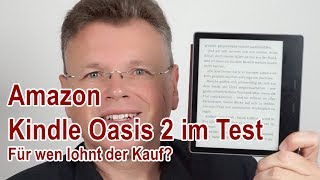 Amazon Kindle Oasis 2 im Test - Was kann der neue E-Reader?