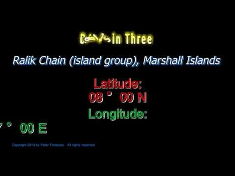 Ralik Chain Marshall Islands - Latitude and Longitude - Digits in Three