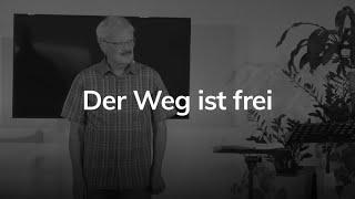Der Weg ist frei - Apostelgeschichte 8,26-39 - Günther Roth