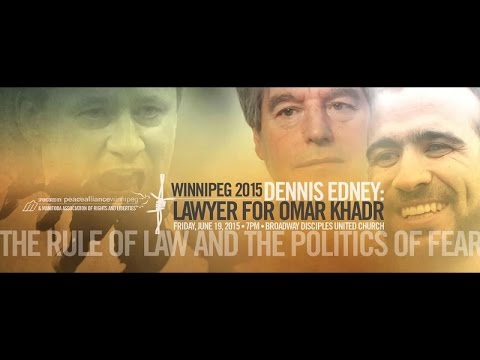 Dennis Edney: The Rule of Law and the Politics of Fear