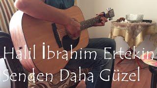 Duman - Senden Daha Güzel (Halil - Akustik Gitar Cover)