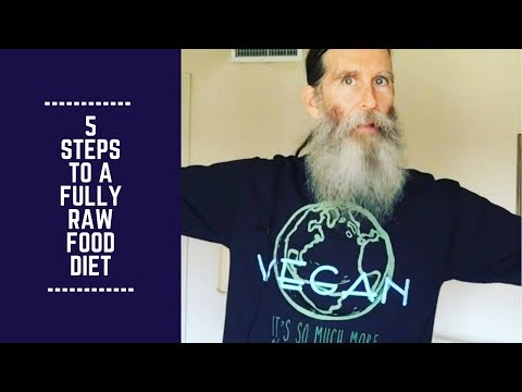 5 Steps to a Fully Raw Food Diet in 2018