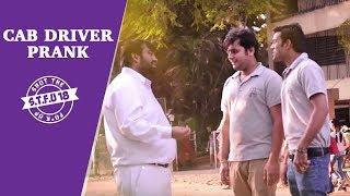 Pyscho Cab Driver Prank - Prank Gone Wrong |  STFU18 (Pranks In India)