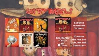 Les Tit'Nassels - Plaie Mobile - Officiel