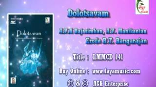 Chal Chal Dolotsavam A V K Rajasimhan,A V Manikantan,Erode B T Rangarajan