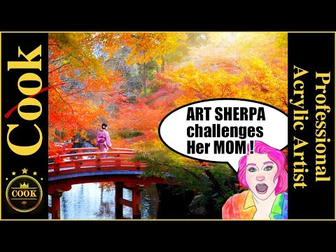 The Art Sherpa Challenges her mom Ginger Cook to Paint  Japanese Fall Landscape Acrylic Painting.