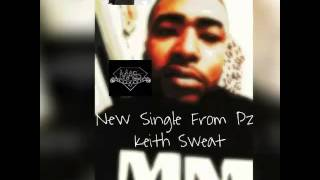 ((How deep is your love)) Keith Sweat Remix!!! By Pz