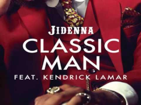 Download [ DOWNLOAD MP3 ] Jidenna - Classic Man (feat. Kendrick Lamar) [Remix] [Explicit] [ iTunesRip ]