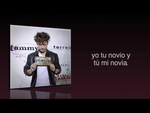 Tommy Torres - Tú y Yo feat. Daddy Yankee (Audio Oficial + Letra)