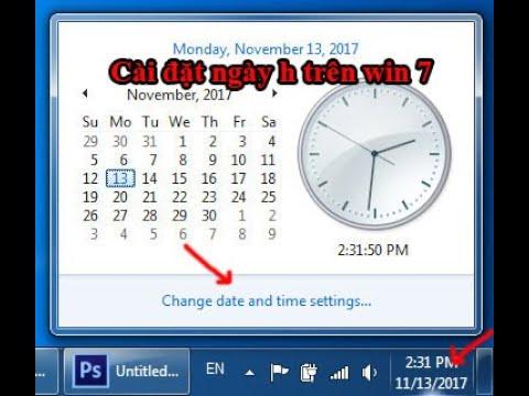 Cách chỉnh ngày giờ trên máy tính, chỉnh thời gian cho máy tính win 7