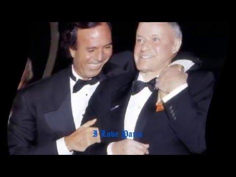 I Love Paris Frank Sinatra & Julio Iglesias Live