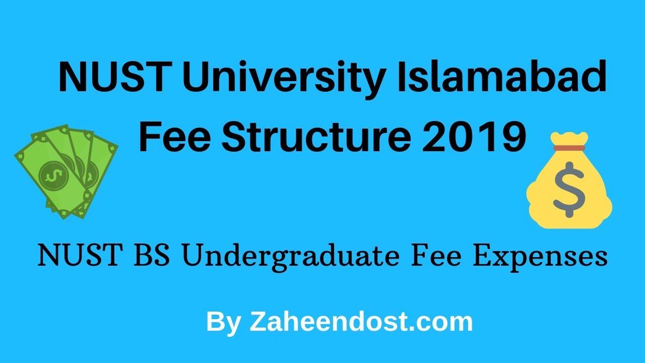 NUST University Islamabad | Undergraduate Fee Structure 2019