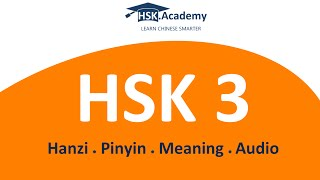 HSK 3 Vocabulary List (300 words in 20 min)