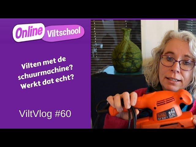 Viltvlog #60 Vilten met de schuurmachine, werkt het echt?