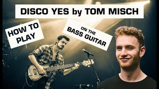 How to Play Tom Misch - Disco Yes (Video Bass Lesson)