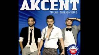 Akcent True   Believers