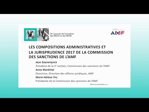 18e journée RCCI-RCSI : Les compositions administratives et la jurisprudence 2017