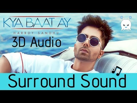 Kya Baat Ay | Harrdy Sandhu | 3D Audio | Surround Sound | Use Headphones 👾