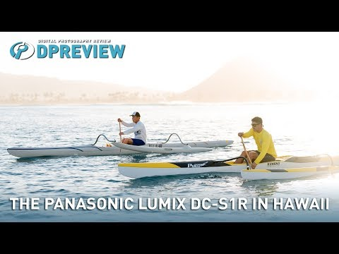 The Panasonic Lumix DC-S1R in Hawaii, with Max Lowe and Austin Kino