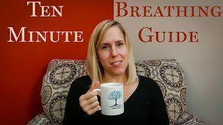 10 Minute Breathing Guide
