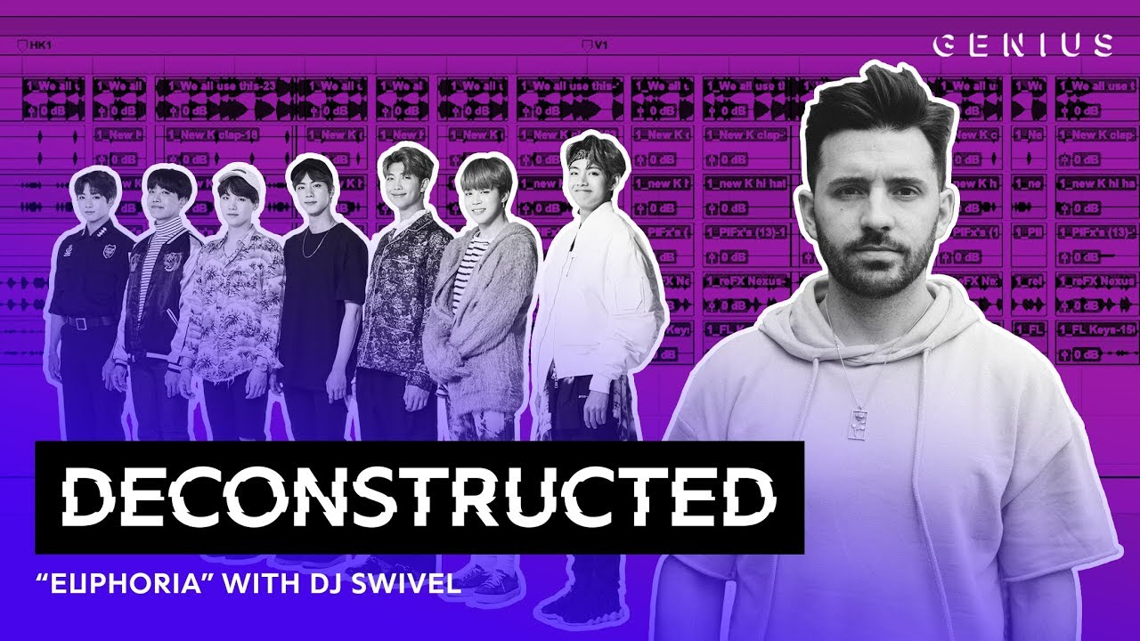 "The Making Of BTS' 방탄소년단 ""Euphoria"" With DJ Swivel | Deconstructed"