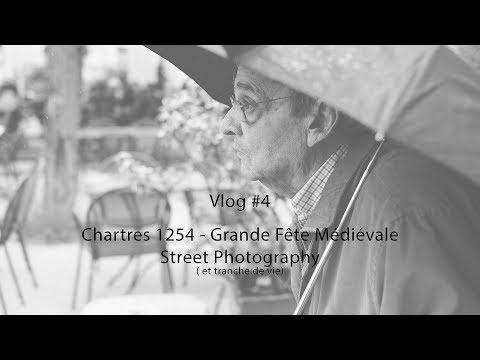 Vlog #4 Chartres 1254 - Fête Médiévale Partie1