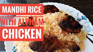 Mandi Rice with Alpham Chicken without grilleid special recipe yummy recipes by selu