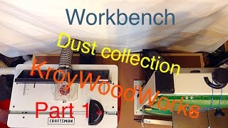 Workbench Dust Collection (part 1)