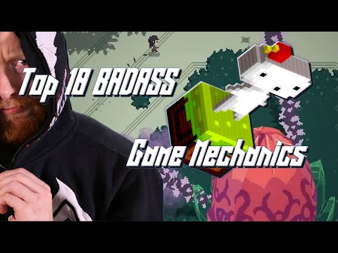Top 10 Most innovative and BADASS Game Mechanics; According to QuiteGoneJin