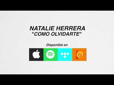 Natalie Herrera - Como Olvidarte (Letra)