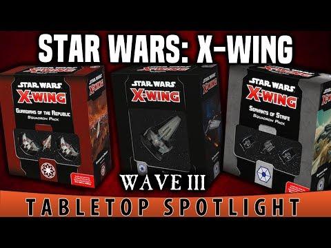Tabletop Spotlight | Star Wars: X Wing Wave III | Fantasy Flight Games