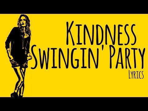 Kindness – Swingin' Party Lyrics / Letra [Paper Towns Soundtrack]