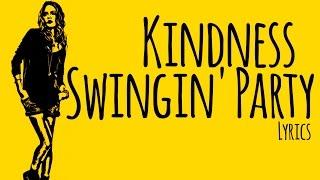 Kindness – Swingin