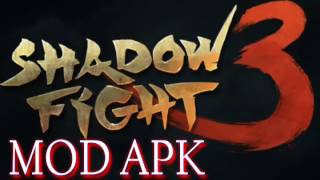 SHADOW FIGHT 3 MOD APK | LINK |