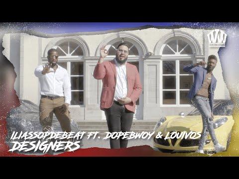 ILIASSOPDEBEAT ft. LOUIVOS & DOPEBWOY - DESIGNERS
