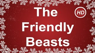 Video The Friendly Beasts with Sing Along Lyrics  | Best Christmas Songs & Carols | Children Love to Sing download MP3, 3GP, MP4, WEBM, AVI, FLV Agustus 2018