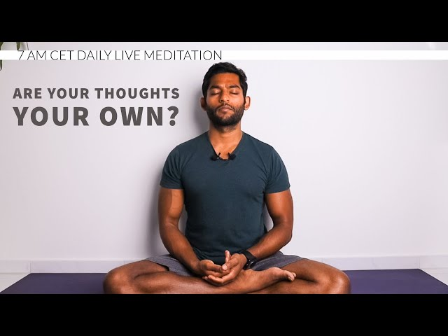 Are your thoughts your own? WITNESSING Meditation
