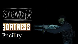 TF2 | Slender Fortress (In Third Person View) | Facility