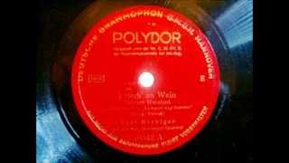 Paul Hörbiger - I riach an Wein - Wiener Weinlied - Dietrich Schrammel Quartett - 1936