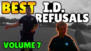 BEST I.D. REFUSALS - 1st Amendment Audit Compilation - VOLUME 7