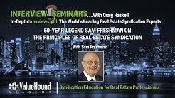EXCLUSIVE INTERVIEW: 50-year Legend Sam Freshman on The Principles of Real Estate Syndication