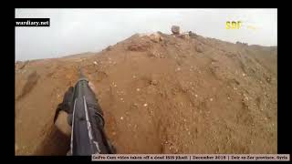 GoPro Cam video taken off a dead ISIS jihadi | December 2018 | Syria (full version)