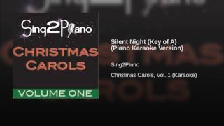 Silent Night Key of A Piano Karaoke Version