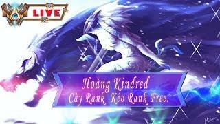 ►Hoàng kindred -  rank  cao thủ - thách đấu - 2 game nữa lên cao thủ rồi
