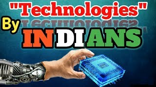 [hindi] Technology invented by Indians | tech by Indians | incredible India | by TechGeek