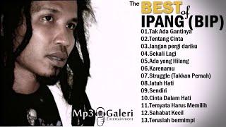 IPANG (BIP) - Full Album | Lagu Indonesia 2000an Terbaik