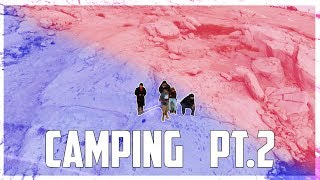 Going Camping (Part 2)