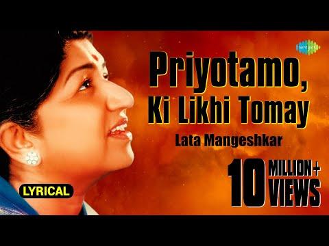 Priyotamo , Ki Likhi Tomay with Lyrics | প্রিয়তম, কি লিখি তোমায় | Lata Mangeshkar mp3