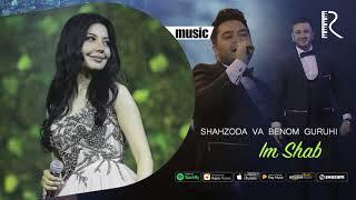 Shahzoda va Benom guruhi - Im Shab (music version) #UydaQoling